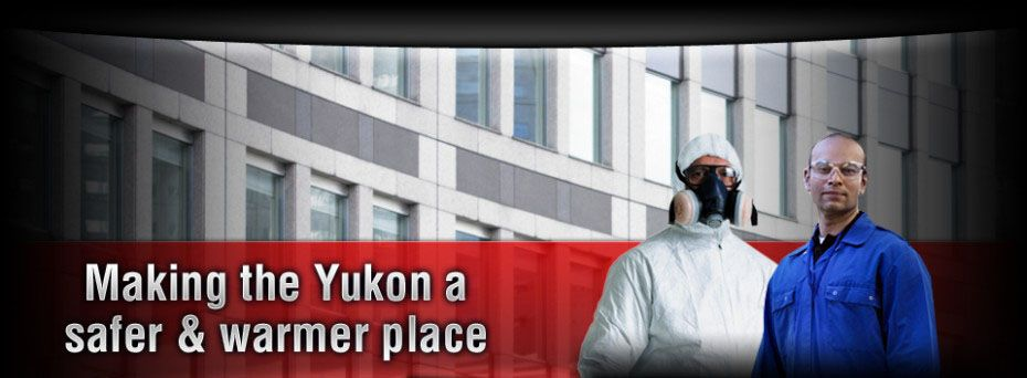 Making the Yukon a safer and warmer place